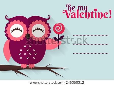 Be My Valentine! Valentine's Day card with cute flat owl and space for your text. Vector illustration. - stock vector