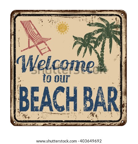 Beach bar vintage rusty metal sign on a white background, vector illustration - stock vector