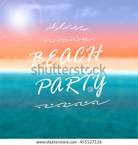Beach Party, creative graphic message for your design. - stock vector