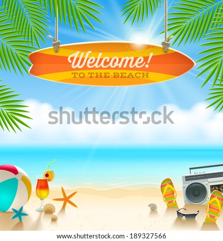Beach things and old surfboard with greeting - summer holidays vector illustration - stock vector