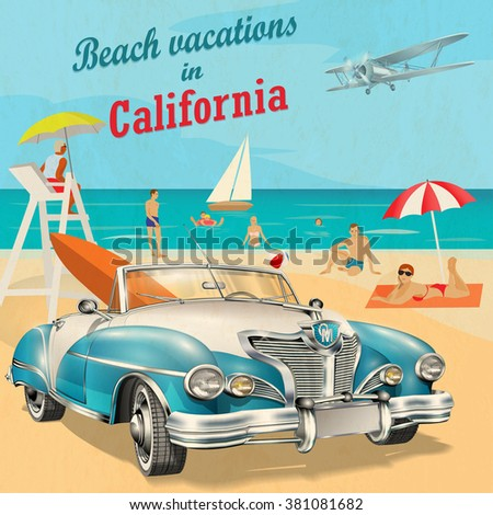 Beach vacation to California retro poster. - stock vector