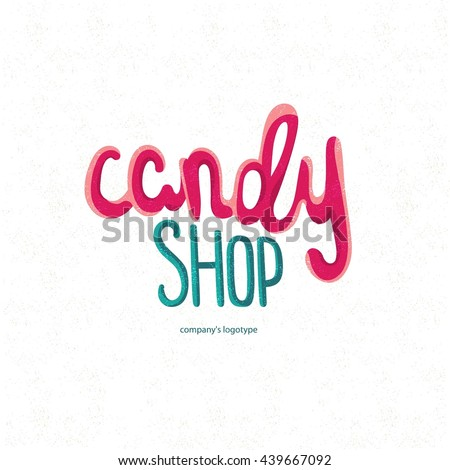 Beautiful bright juicy hand drawn logo for candy shop. Decorative letter. Quote. Vector hand-painted illustration. Decorative inscription. Candy shop vector label. Sweet inscription. - stock vector
