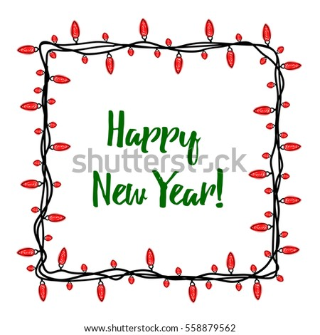 Beautiful card for the holiday. Garland and lights on a white background. It can be used as a photo frame or banner. Doodle. Children's drawing. Vector illustration. EPS 10. Happy New Year!