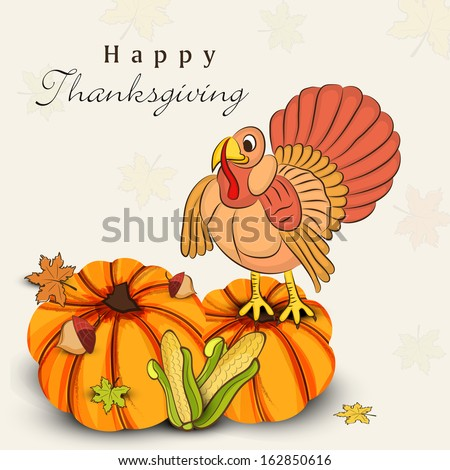 Beautiful, colorful cartoon of turkey bird, pumpkins, corns and autumn leaves for Happy Thanksgiving celebration, can be use as flyer, poster or banner.  - stock vector