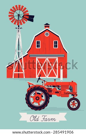 Beautiful detailed vector poster or web banner template on Old Farm with classic red wooden barn, water pump windmill and retro tractor. Ideal for craft and organic farming promotion and advertisement - stock vector