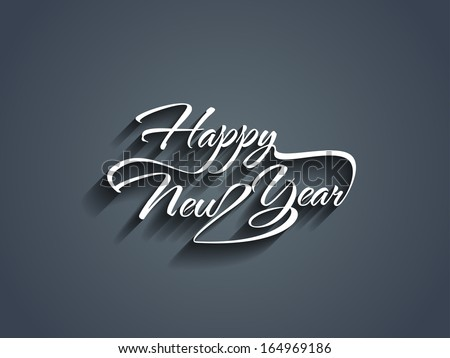 Beautiful elegant text design of happy new year. vector illustration - stock vector