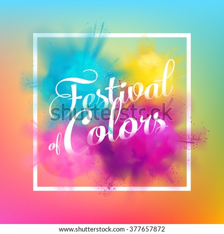 Beautiful Festival of colors vector background with realistic volumetric colorful Holi powder paint clouds and sample text. Blue, yellow, pink and violet powder paint - stock vector