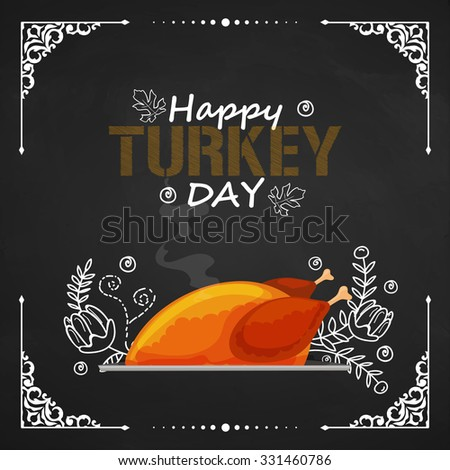 Beautiful floral decorated greeting card design with hot cooked chicken for Happy Thanksgiving Day or Turkey Day celebration. - stock vector