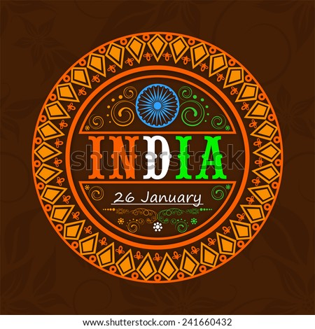 Beautiful floral decorated sticker or label design with national tricolor text India and Ashoka Wheel for 26 January, Indian Republic Day celebration. - stock vector