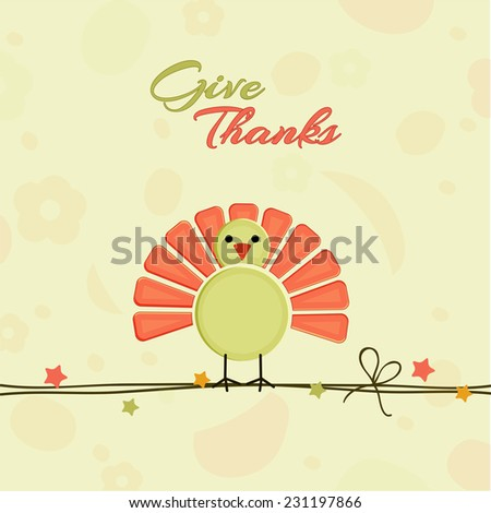 Beautiful greeting card design for Happy Thanksgiving Day celebrations with cute turkey bird design on seamless floral design decorated beige background.  - stock vector