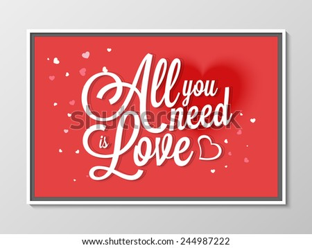Beautiful greeting card design with text All You Need is Love on hearts decorated red background for Happy Valentines Day celebration. - stock vector