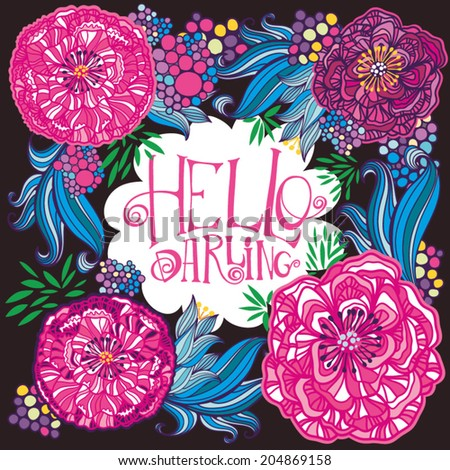 Beautiful Greeting Card Hello Darling Bright Illustration Can Be Used As Creating