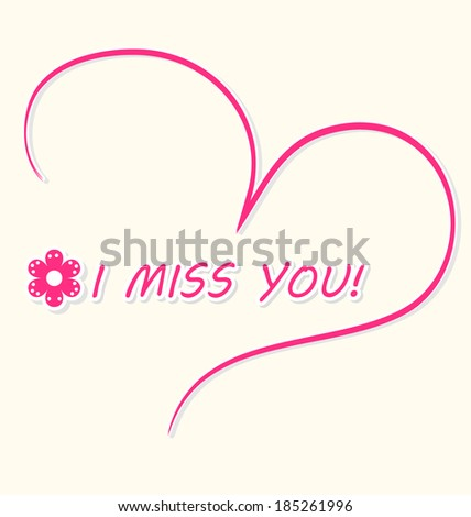 Beautiful I miss you card with a pink hand-drawn heart and a little flower. Vector illustration - stock vector