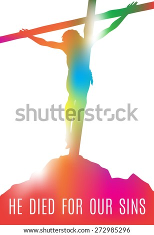 Beautiful illustration of Jesus Christ crucified on the Cross with Message of Inspiration. - stock vector