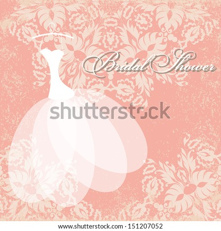 Beautiful invitation card with wedding dress on hangers , vintage floral elements on grunge textured paper.Vector illustration. Background and dress are in the separate layers for easy editing. - stock vector