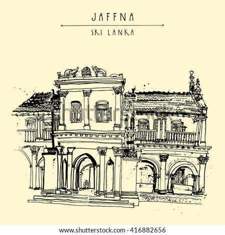 Beautiful old historic building in Jaffna, Sri Lanka, Asia. Travel sketch. Hand-drawn vintage book illustration, touristic postcard or poster template in vector - stock vector