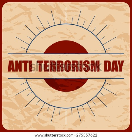 Beautiful vector illustration of Anti Terrorism Day with nice and creative background. - stock vector