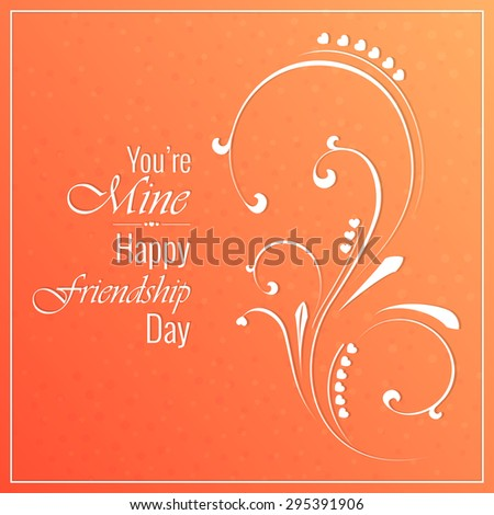 Beautiful vector illustration of Happy Friendship Day in a creative textured orange colour background with creative floral pattern in background. - stock vector