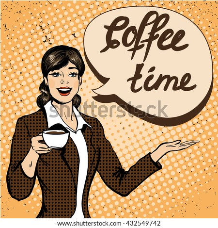 Beautiful woman drinks coffee vector illustration in retro comic pop art style. Coffee time concept poster. - stock vector