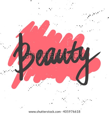 Beauty Word Calligraphy Hand Drawn Lettering With The