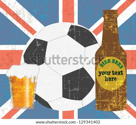 beer and football items on UNITED KINGDOM,England flag background vector - stock vector