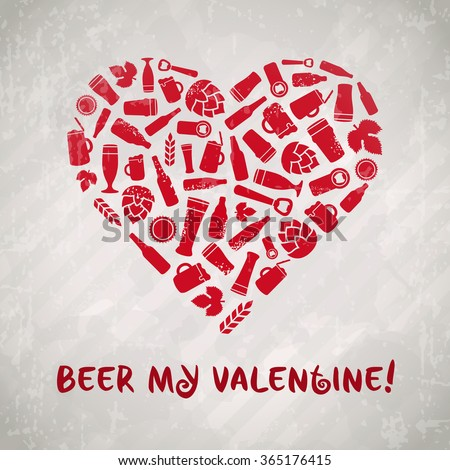 Beer My Valentine. Valentineu0027s Day Craft Beer Poster. Pink Heart Composed  Of Bottles,
