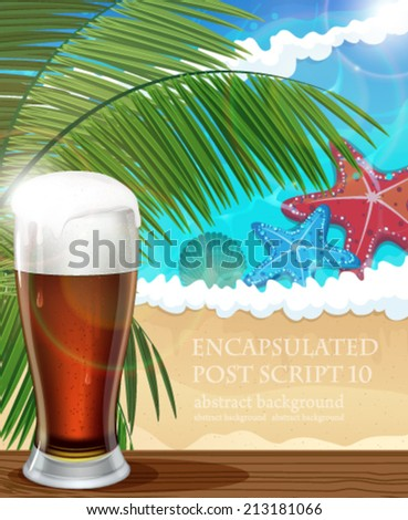 Beer with foam on bar counter. Tropical resort background - stock vector