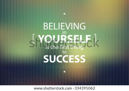 Believing in Yourself Motivational Background - stock vector