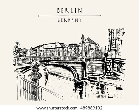 Berlin, Germany, Europe. Monbijou bridge, riverside, historic buildings, trees, river Spree, Bode Museum. Freehand drawing. Travel sketch. Vintage touristic postcard, poster, book illustration. Vector