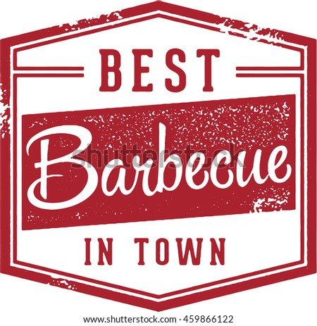 Best Barbecue in Town Vintage Sign - stock vector