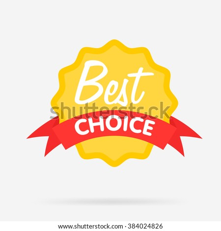 Best choice blank badge, vector illustration. Template badge. Badge isolated. Best choice icon. Special offer badge. Advertisement sign. Retail badge. Best choice badge. Cute badge. Vector badge. - stock vector