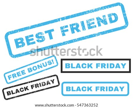 Best Friend rubber seal stamp watermark with bonus images for Black Friday offers. Vector blue and gray signs. Text inside rectangular shape with grunge design and scratched texture.