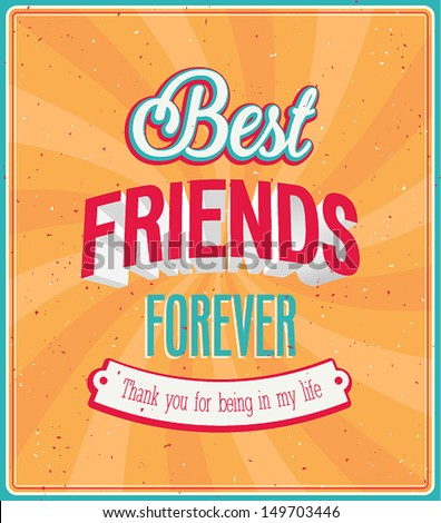 Best friends forever typographic design. Vector illustration. - stock vector