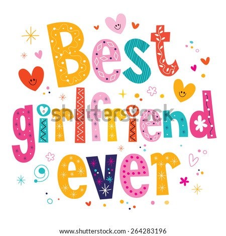 best girlfriend ever - stock vector