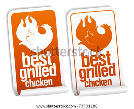 Best grilled chicken stickers set. - stock vector