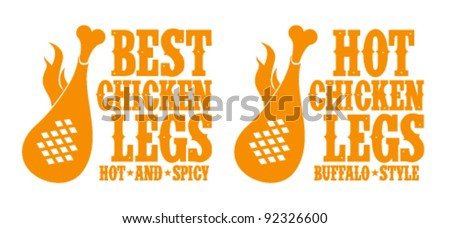 Best hot chicken legs signs.