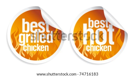 Best hot chicken stickers set. - stock vector