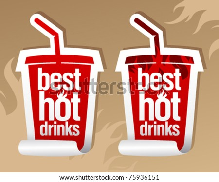 Best hot drinks stickers in form of take away cup. - stock vector