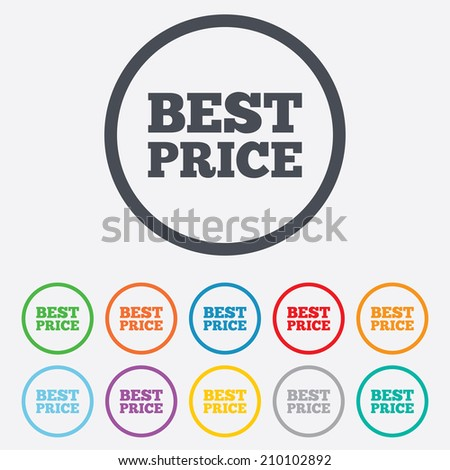 Best price sign icon. Special offer symbol. Round circle buttons with frame. Vector
