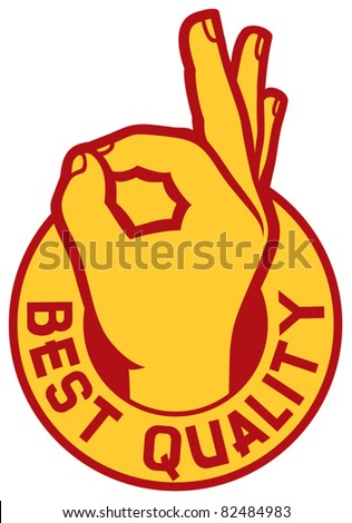 best quality symbol - man hand showing ok (label, sign, stamp) - stock vector