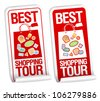 Best shopping tour stickers set. - stock vector