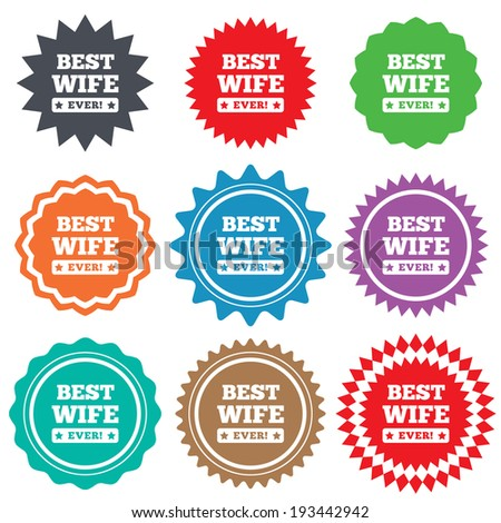 Best wife ever sign icon. Award symbol. Exclamation mark. Stars stickers. Certificate emblem labels. Vector