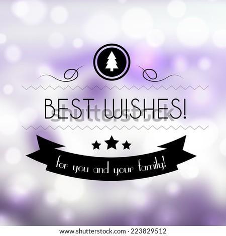 Best wishes abstract background. Retro-styled background with wishes and greetings on badge and ribbon. - stock vector