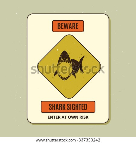 Beware of sharks. Vintage style sign. - stock vector