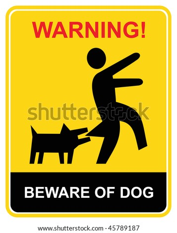Beware of the mad dog - warning sign. Yellow and black vector icon. Keep out. - stock vector