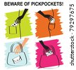 Beware pickpockets - set of thief´s hands stealing money - stock vector