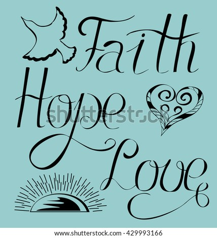 Bible lettering Faith, hope , love on a blue background - stock vector