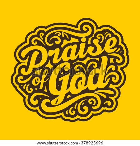 Bible typographycs. Praise of God. - stock vector