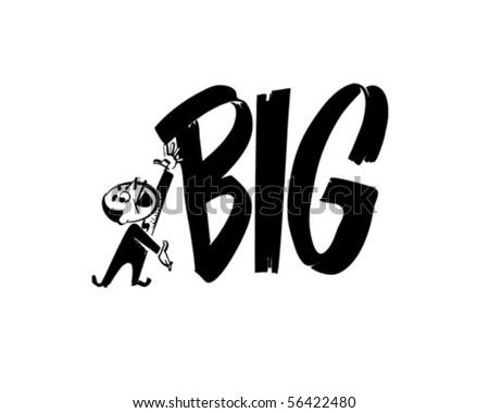 Big - Ad Headline - Retro Clip Art - stock vector
