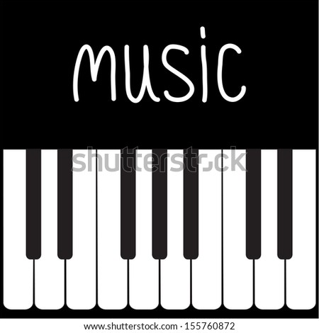 Big piano Keys and white word Music. Card. Vector illustration - stock vector